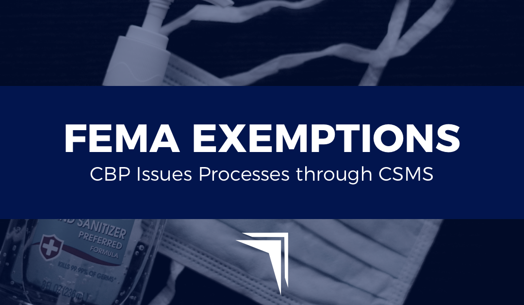 CBP processes for the FEMA Exemptions from TFR Published in Federal Register