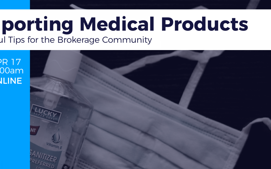 Importing Medical Products in the War Against COVID-19