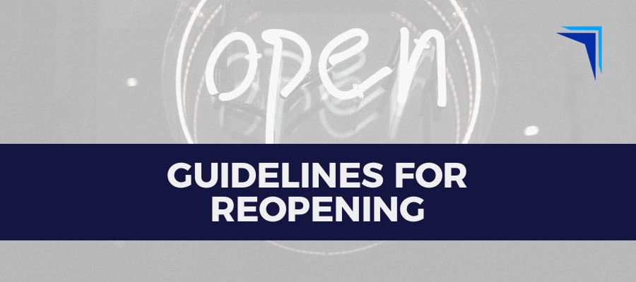 Guidelines for Reopening