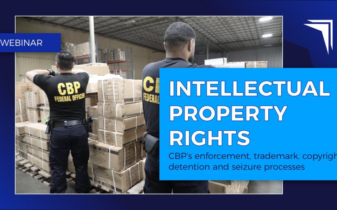 Intellectual Property Rights with CBP
