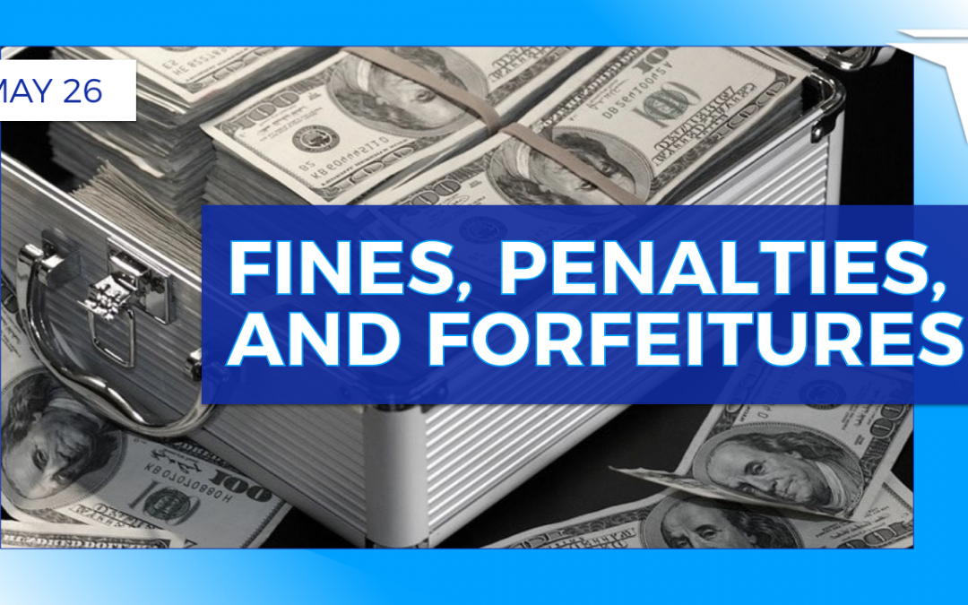 FP+F: Fines, Penalties, and Forfeitures