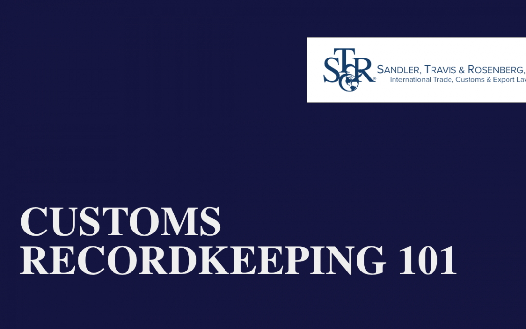 Customs Recordkeeping 101: What you need to know