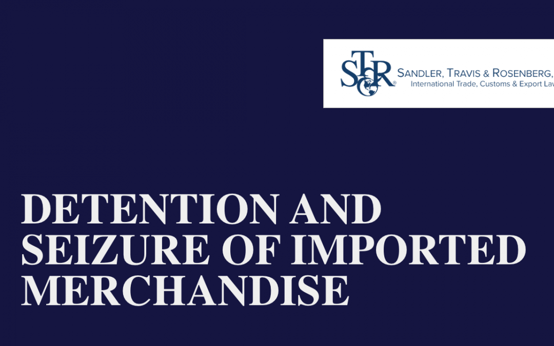 Detention and Seizure of Imported Merchandise
