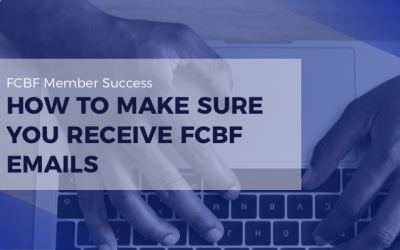 How to make sure you receive FCBF emails